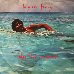 "Bryan Ferry ‎- The 'In' Crowd (7"") (VG/VG)"